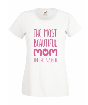 The most beautiful mom